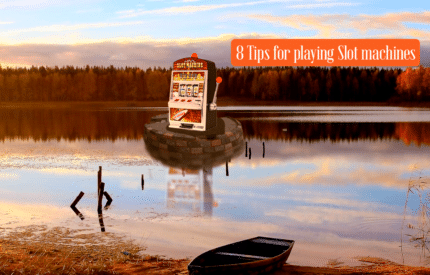 8 tips for playing slots