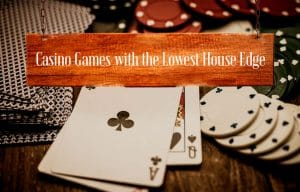 Сasinos with low house edge
